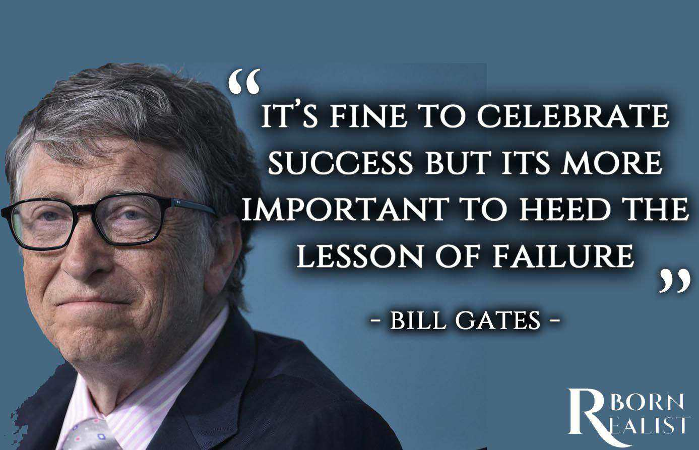 30 Bill Gates Quotes Leadership Success Money Born Realist