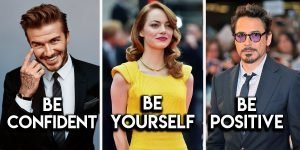 This Is The Best Way To Build Self Confidence According To Famous Celebrities