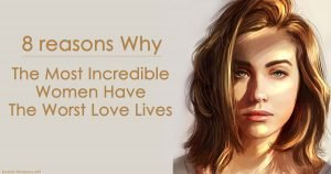 8 Reasons Why Successful Women Have The Worst Love Lives