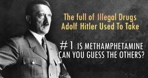 Here's The Entire List of Illegal Drugs Adolf Hitler Used To Take Daily