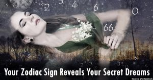 Your Zodiac Sign Reveals Your Secret Dreams