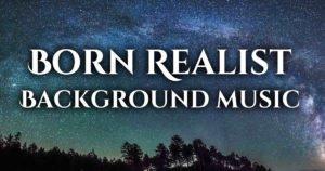 born realist music