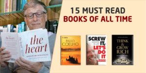 Top 15 Must Read Books of All Time (Books You Can't Just Miss)