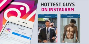 Here Are The Hottest Guys On Instagram