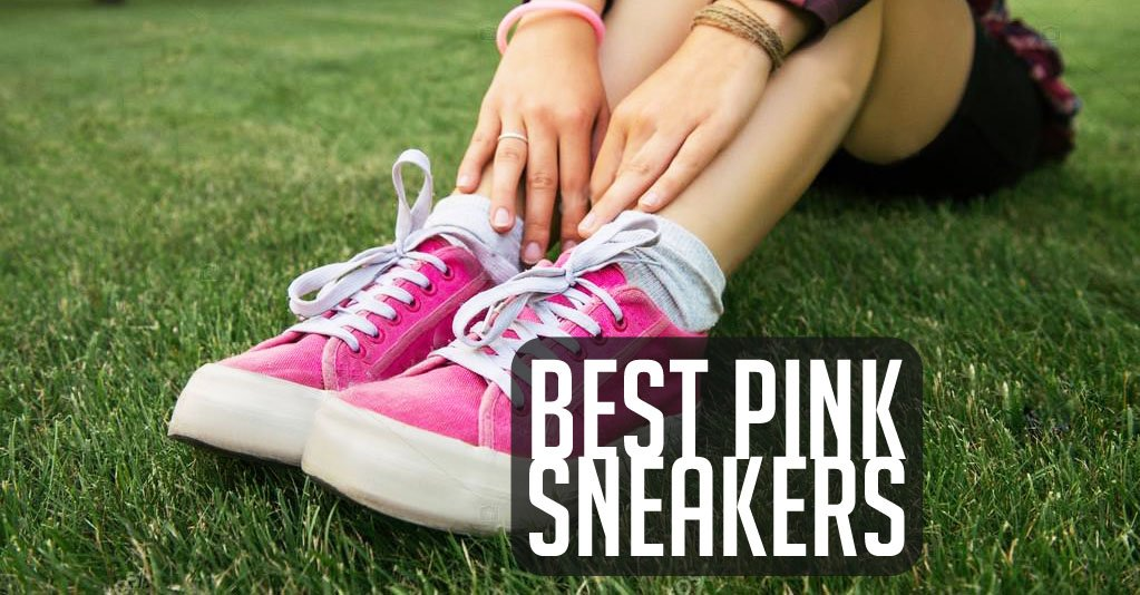100% genuine quality design shades of 10 Best Pink Sneakers to Buy in 2019 [Reviews With Photos]