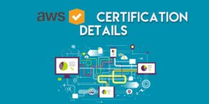 AWS Certification Explained: Why is it Essentail for Every Upcoming IT Professional?
