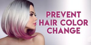 How to Prevent Hair Color Change