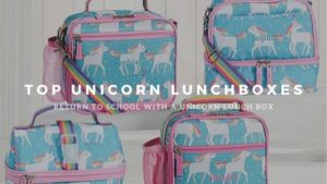 Top Unicorn Lunchboxes - Return to school with a unicorn lunch box